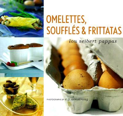 Omelettes, Souffles & Frittatas, Seibert, Lou