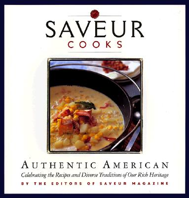 Image for SAVEUR COOKS AUTHENTIC AMERICAN