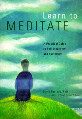 Image for Learn to Meditate: A Practical Guide to Self-Discovery and Fulfillment