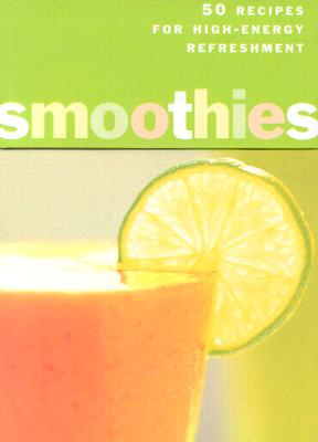 Image for Smoothies Deck : 50 Recipes for High-Energy Refreshment