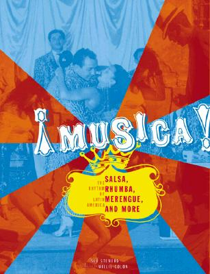 Image for Musica!: The Rhythm of Latin America - Salsa, Rumba, Merengue, and More
