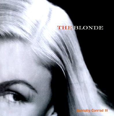 Image for The Blonde:  A Celebration of the Golden Era from Harlow to Monroe