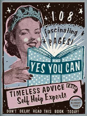 Image for Yes You Can: Timeless Advice from Self-Help Experts