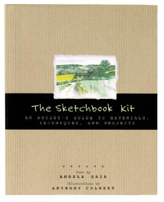 Image for The Sketchbook Kit: An Artist's Guide to Techniques, Materials, and Projects