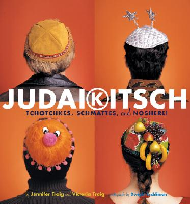 Image for JUDAIKITSCH : TCHOTCHKES  SCHMATTES  AND