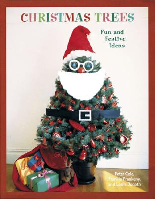 Image for Christmas Trees: Fun and Festive Ideas