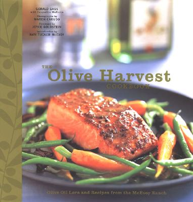 Image for The Olive Harvest Cookbook: Olive Oil Lore and Recipes from McEvoy Ranch