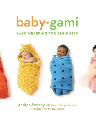 Image for Baby-Gami: Baby Wrapping for Beginners