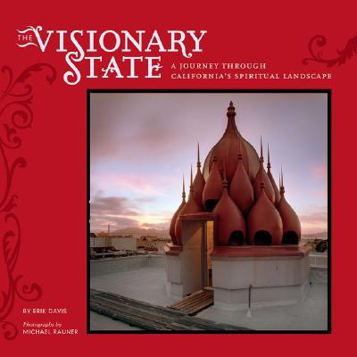 VISIONARY STATE : A JOURNEY THROUGH CALI, ERIK DAVIS