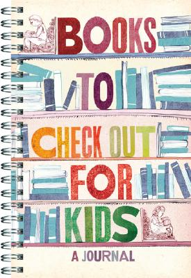 Image for Books to Check Out for Kids: A Journal