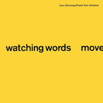 Image for Watching Words Move
