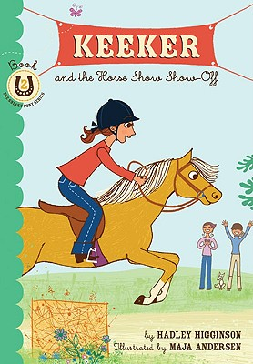Image for Keeker and the Horse Show Show-Off: Book 2 in the Sneaky Pony Series (Keeker and the Sneaky Po)
