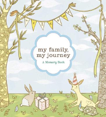 My Family, My Journey: A Baby Book for Adoptive Families, Zoe Francesca