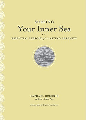 Image for Surfing Your Inner Sea: Essential Lessons for Lasting Serenity