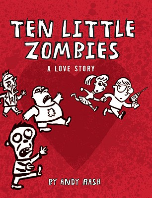 Image for Ten Little Zombies: A Love Story