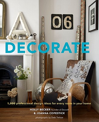 Image for Decorate: 1,000 Design Ideas for Every Room in Your Home