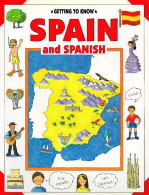 Image for Getting to Know Spain and Spanish (Getting to Know Series)
