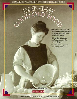 Image for Good Old Food: A Taste from the Past