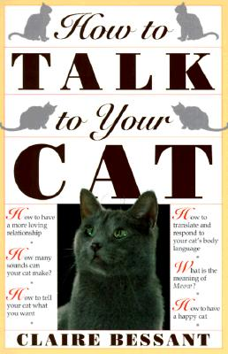How to Talk to Your Cat, Bessant, Claire