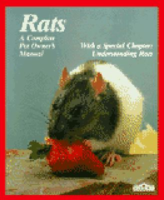 Image for Rats: All About Selection, Husbandry, Nutrition, Breeding and Diseases, With a Special Chapter on Understanding Rats (Complete Pet Owner's Manual)