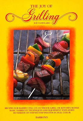Image for Joy of Grilling, The (Joy of Cooking)