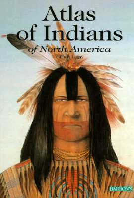 Image for ATLAS OF INDIANS OF NORTH AMERICA