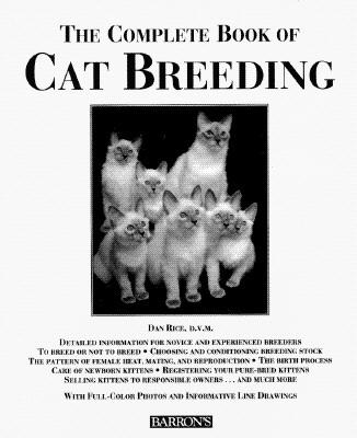 The Complete Book of Cat Breeding, Dan Rice