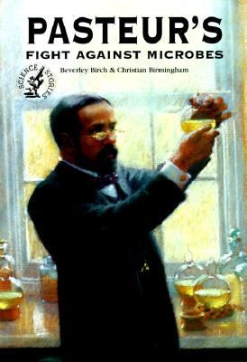 Image for Pasteur's Fight Against Microbes (Science Stories)