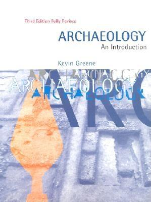 Image for ARCHEOLOGY AN INTRODUCTION