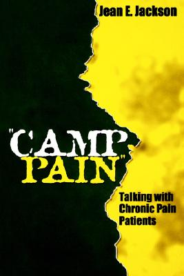 """Camp Pain"": Talking with Chronic Pain Patients, Jackson, Jean E."