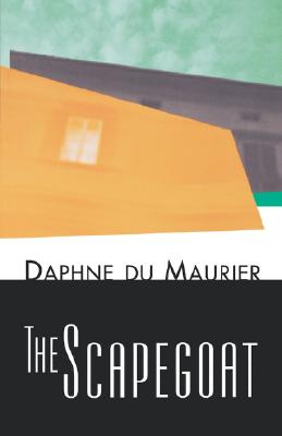 The Scapegoat, Daphne du Maurier