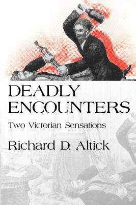 Image for Deadly Encounters: Two Victorian Sensations