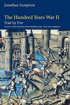 Image for The Hundred Years War, Volume 2: Trial by Fire (The Middle Ages Series)