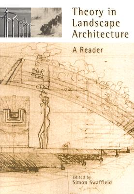 Image for Theory in Landscape Architecture: A Reader (Penn Studies in Landscape Architecture)
