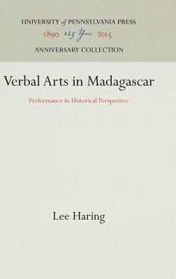 Verbal Arts in Madagascar: Performance in Historical Perspective