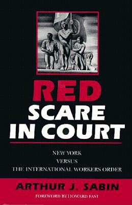 Image for Red Scare in Court: New York versus the International Workers Order