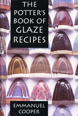 The Potter's Book of Glaze Recipes, Cooper, Emmanuel