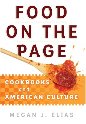 Image for Food on the Page: Cookbooks and American Culture
