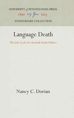 Image for Language Death: The Life Cycle of a Scottish Gaelic Dialect