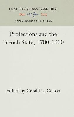 Image for Professions and the French State, 1700-1900