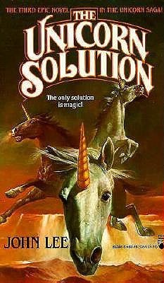"Image for ""The Unicorn Solution (Unicorn Saga, Book 3)"""