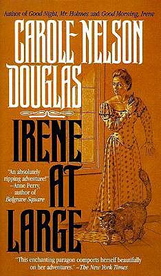 """Irene At Large (Irene Adler), """"Douglas, Carole Nelson"""""""