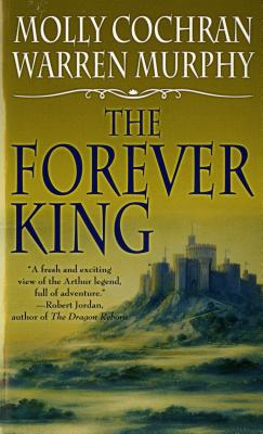 The Forever King (Forever King Trilogy), Molly Cochran, Warren Murphy