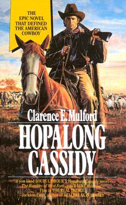 Hopalong Cassidy (Bar-20), CLARENCE E. MULFORD