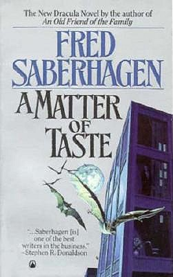 Image for A Matter of Taste (The Dracula Series)
