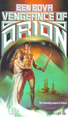 Vengeance of Orion, Bova, Ben