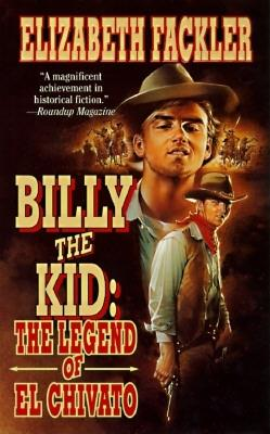 Image for Billy the Kid: The Legend of El Chivato