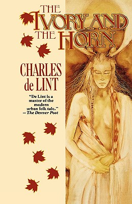The Ivory and the Horn (Newford), Charles de Lint