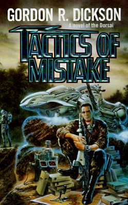 Tactics of Mistake, GORDON R. DICKSON