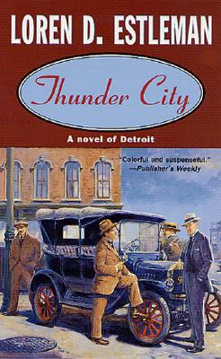 Image for THUNDER CITY : A NOVEL OF DETROIT